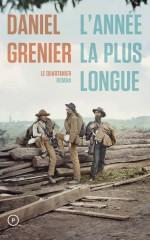 L'année la plus longue - Daniel Grenier