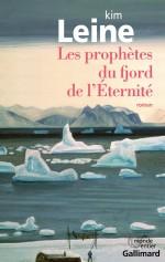 Les prophètes du fjord de l'Éternité - Kim Leine