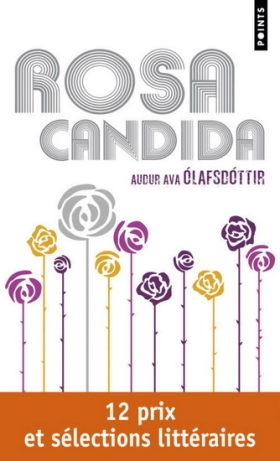 Rosa Candida - Audur Ava Olafsdottir
