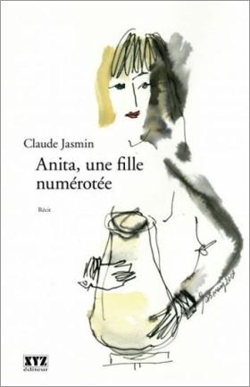Anita, une fille numérotée - Claude Jasmin