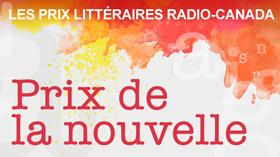Les finalistes du Prix de la nouvelle Radio-Canada