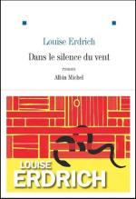 Dans le silence du vent - Louise Erdrich