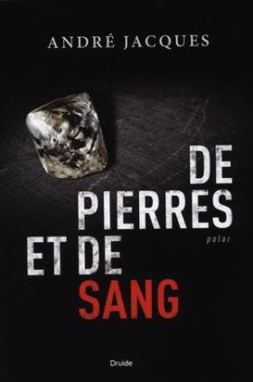 De pierres et de sang - André Jacques