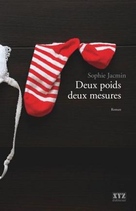 Deux poids deux mesures - Sophie Jacmin