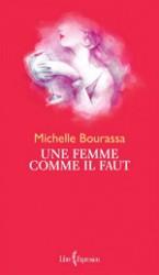 Une femme comme il faut - Michelle Bourassa