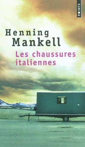 Les chaussures italiennes – Henning Mankell
