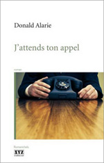 J'attends ton appel - Donald Alarie