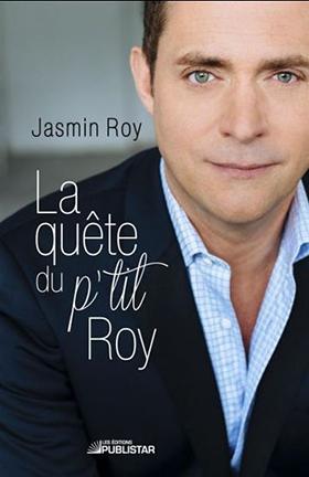 La quête du p'tit Roy - Jasmin Roy