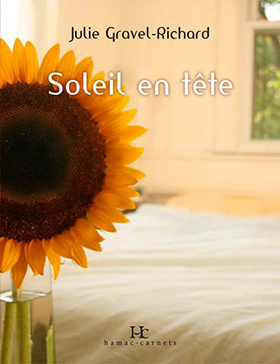Soleil en tête - Julie Gravel-Richard