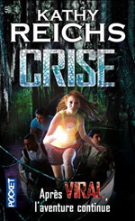 Crise - Kathy Reichs