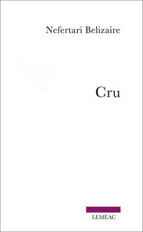 Cru - Nefertari Bélizaire