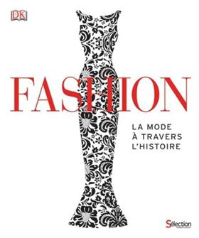 Fashion – La mode à travers l'histoire