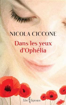 Dans les yeux d'Ophélia - Nicola Ciccone