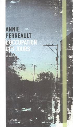 L'occupation des jours - Annie Perreault