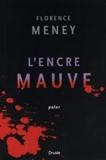 L'encre mauve - Florence Meney