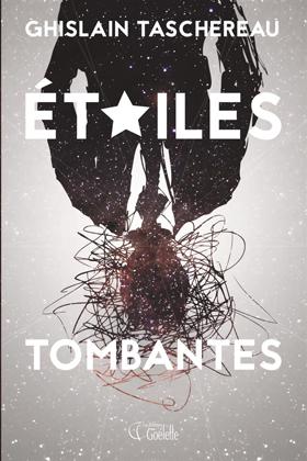 Étoiles tombantes - Ghislain Taschereau