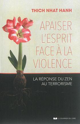 Apaiser l'esprit face à la violence
