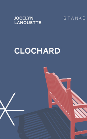 Clochard – Jocelyn Lanouette