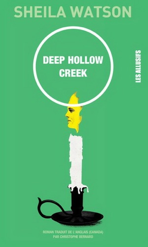 Deep Hollow Creek - Sheila Watson