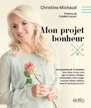 Mon projet bonheur - Christine Michaud