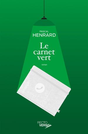 Le carnet vert – Pascal Henrard