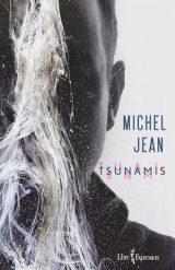 Tsunamis - Michel Jean