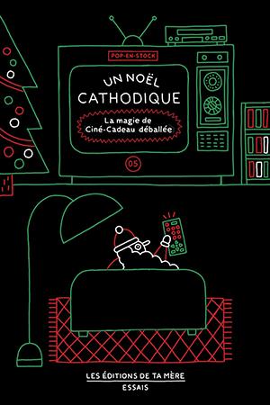 Un Noël cathodique – La magie de Ciné-Cadeau déballée