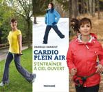 Cardio plein air, s'entraîner à ciel ouvert - Danielle Danault
