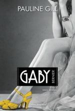Gaby Bernier tome 2 - Pauline Gill