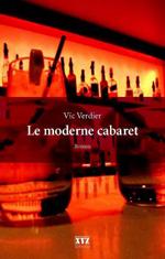 Le Moderne cabaret - Vic Verdier