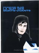 La nuit des mots-vivants - François Blais