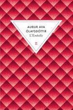L'Embellie - Audur Ava Ólafsdóttir
