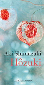 Hôzuki - Aki Shimazaki