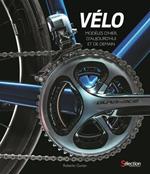 Vélo - Modèles d'hier, d'aujourd'hui et de demain