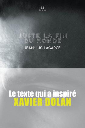 Juste la fin du monde - Jean-Luc Lagarce