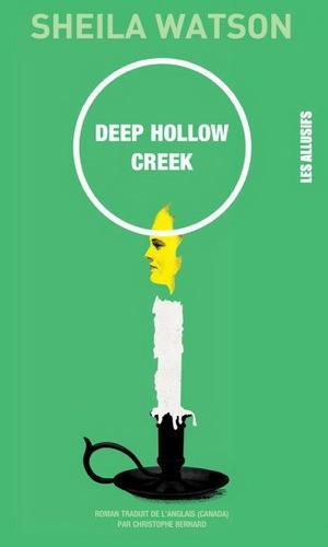 Deep Hollow Creek - Sheila Watson