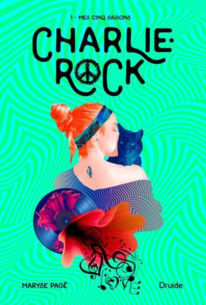 Charlie Rock 1 : Mes cinq saisons