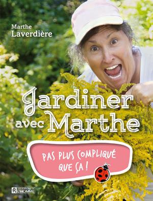 Jardiner avec Marthe des Serres Li-Ma