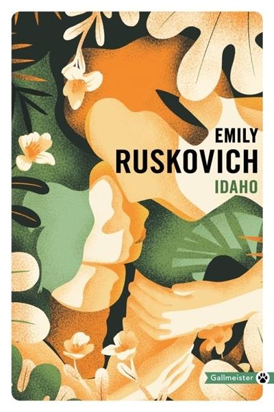 Idaho - Emily Ruskovich