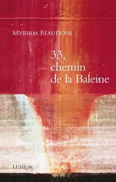 33, chemin de la Baleine - Myriam Beaudoin