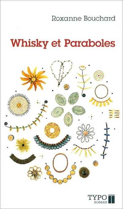 Whisky et paraboles - Roxanne Bouchard